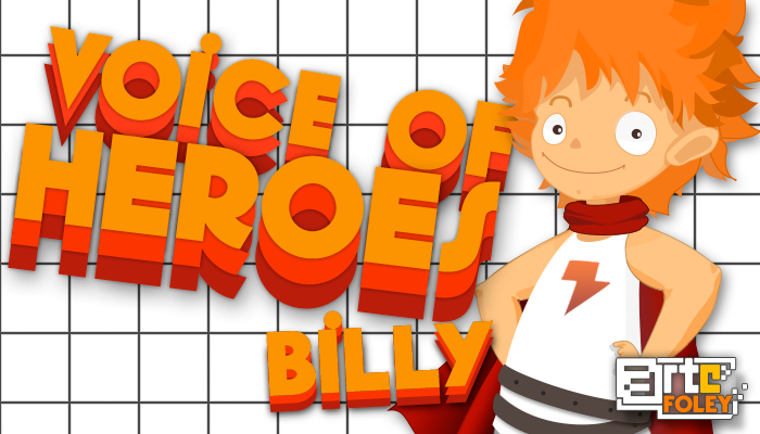 Voice Of Heroes: Billy