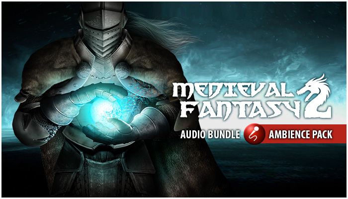 Medieval Fantasy 2 Ambience Pack