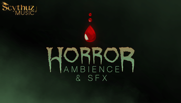 Horror Ambience and SFX