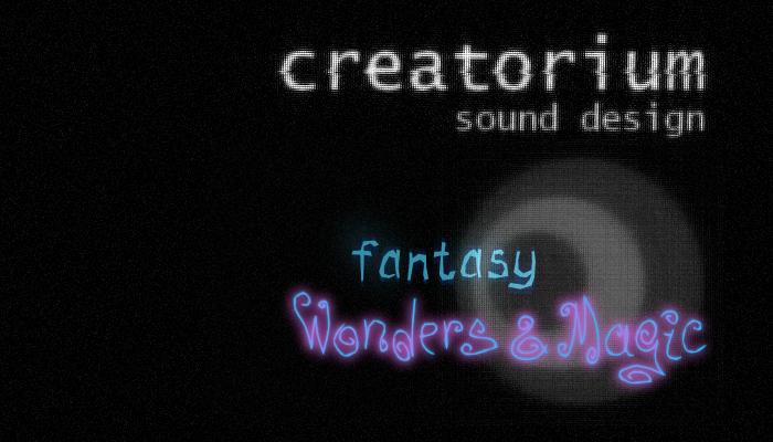 Creatorium soundbanks – Fantasy: wonders and magic