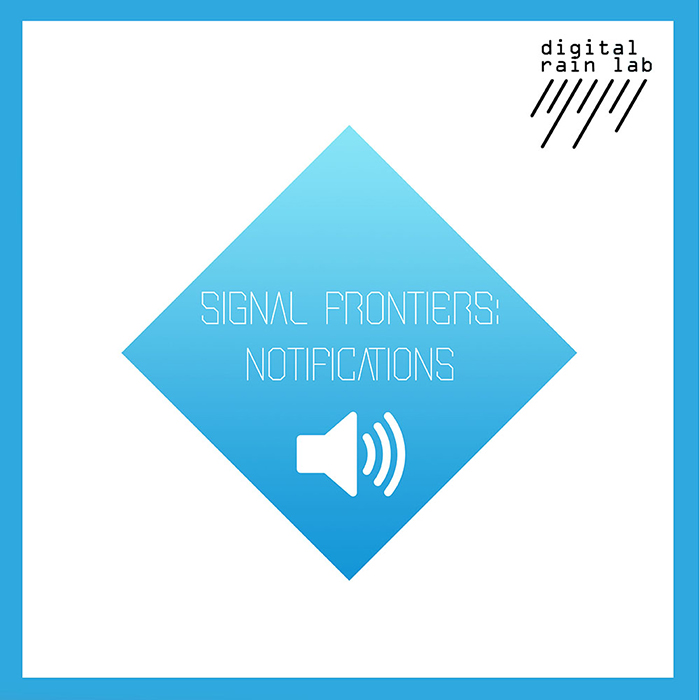 Signal Frontiers: Notifications