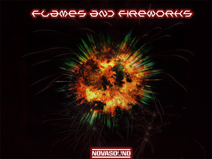 Flames and Fireworks – Fire FX – Nova Sound