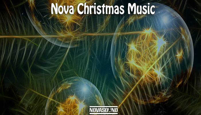 Nova Christmas Music – Holiday Music – Nova Sound