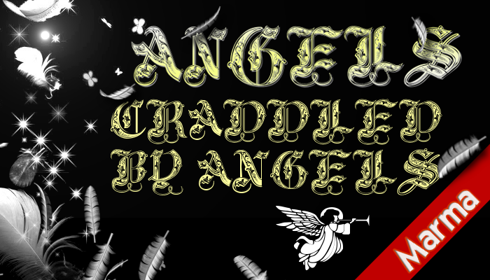 Angels – Craddled by Angels
