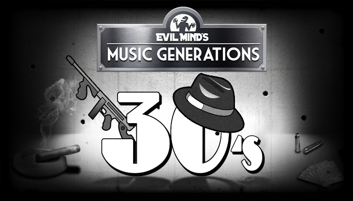 Music Generations 30's