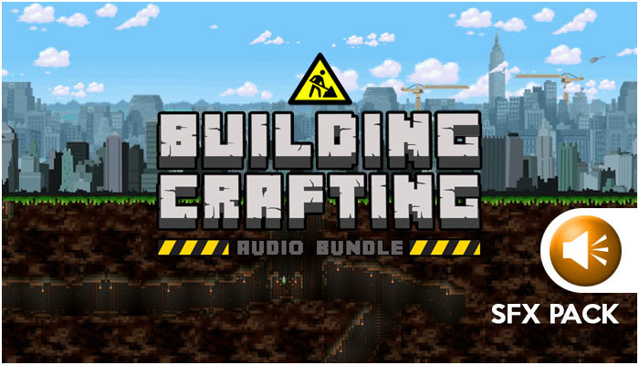 Building and Crafting SFX Pack