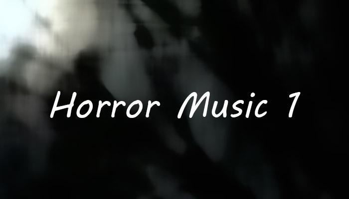 Horror Music 1