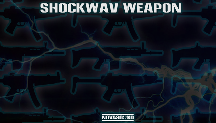 ShockWav Weapon – Electric Gun FX – Nova Sound