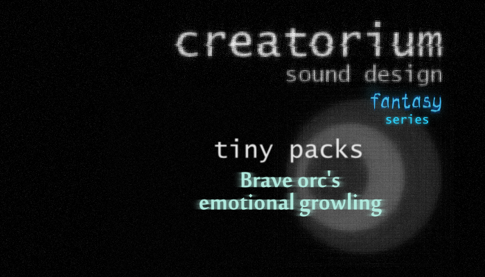 Creatorium tiny packs – Brave orc's emotional growling