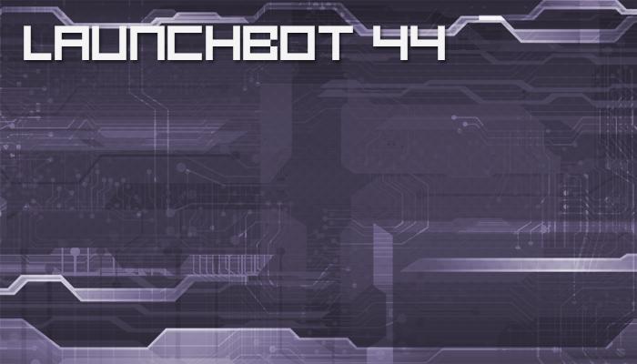 Launchbot 44