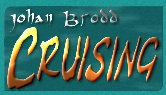 Johan Brodd – Cruising