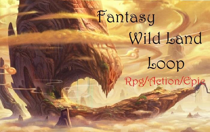 Fantasy Wild Land Loop