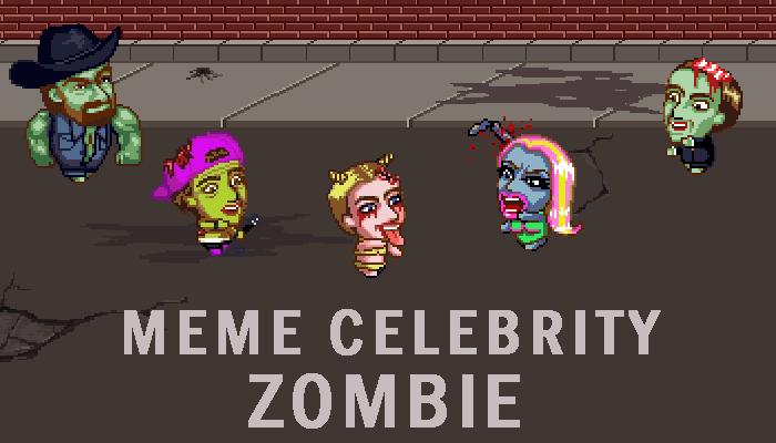 Meme Celebrity Zombie