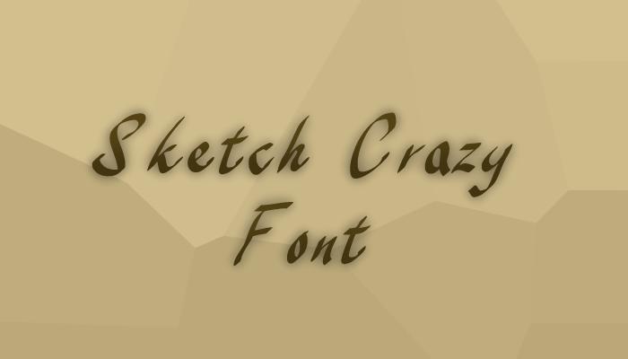 Sketch Crazy Font