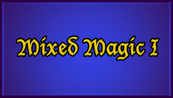 Mixed Magic 1