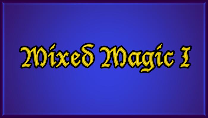 Mixed Magic 1