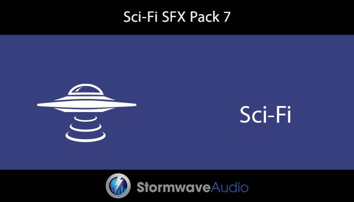 Sci-Fi SFX Pack 7