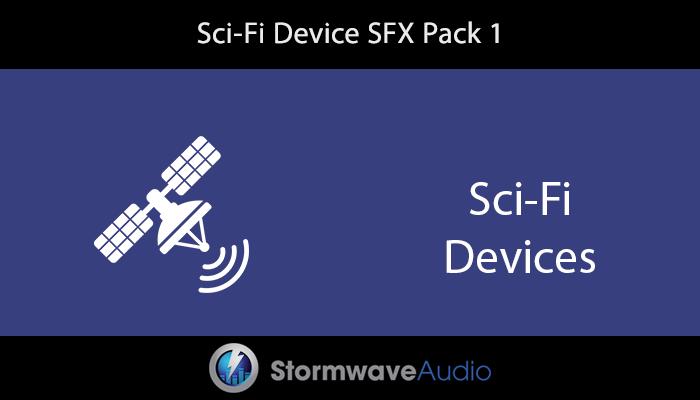 Sci-Fi Device SFX Pack 1