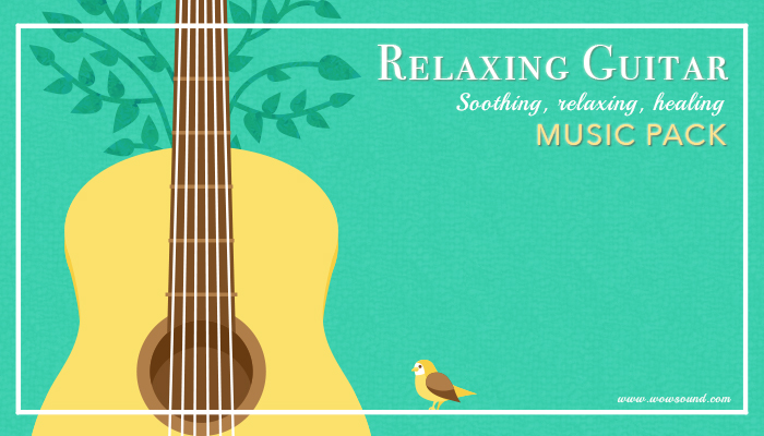 Relaxing Guitar Music Pack