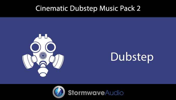Cinematic Dubstep Music Pack 2
