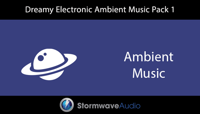 Dreamy Electronic Ambient Music Pack 1