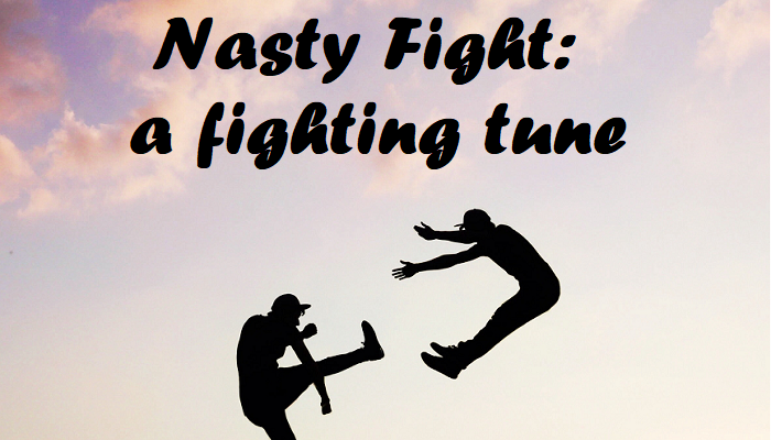 Nasty Fight: a fighting tune