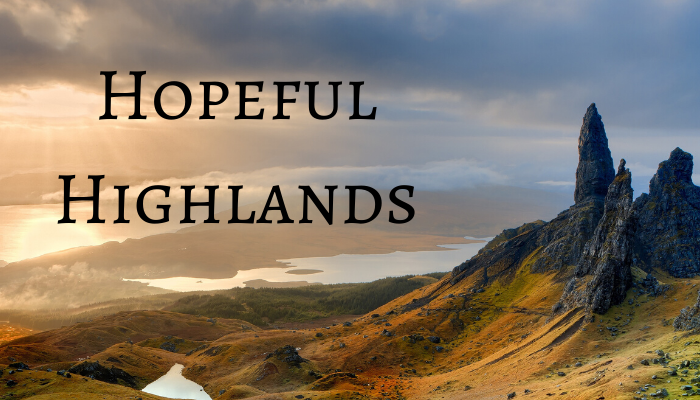 Hopeful Highlands