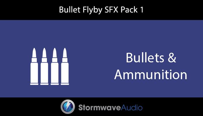 Bullet Flyby SFX Pack 1