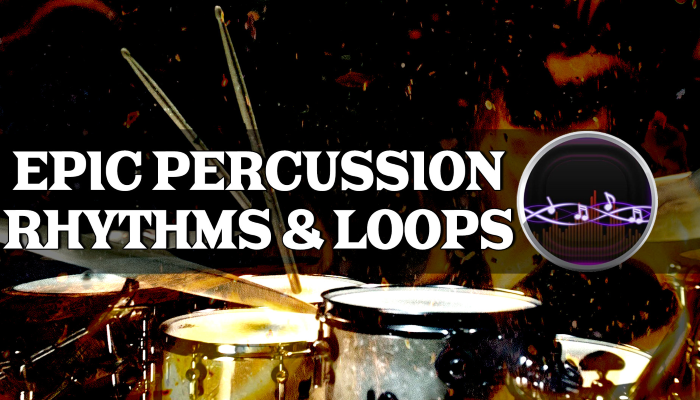 Epic Percussion Rhythms and Loops