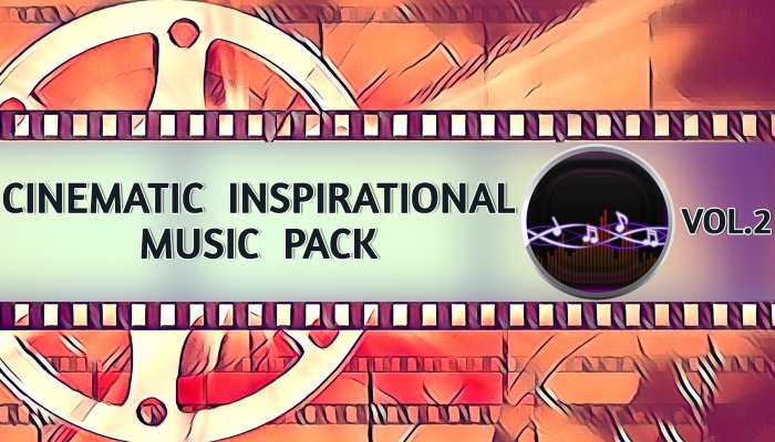 Cinematic Inspirational Music (Part 2)