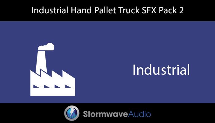 Industrial Hand Pallet Truck SFX Pack 2