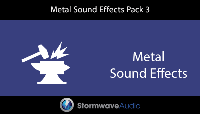 Metal Sound Effects Pack 3