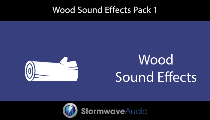 Wood SFX Pack 1