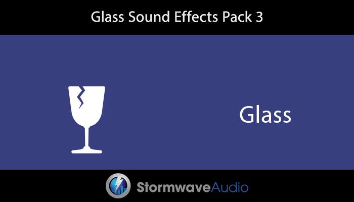 Glass SFX Pack 3