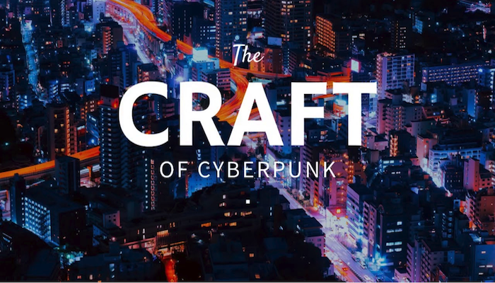 The Craft of Cyberpunk