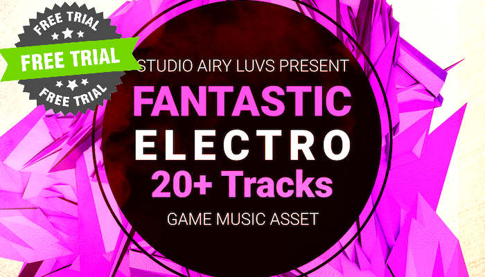 (FREE TRIAL) Fantastic Electro Game Music