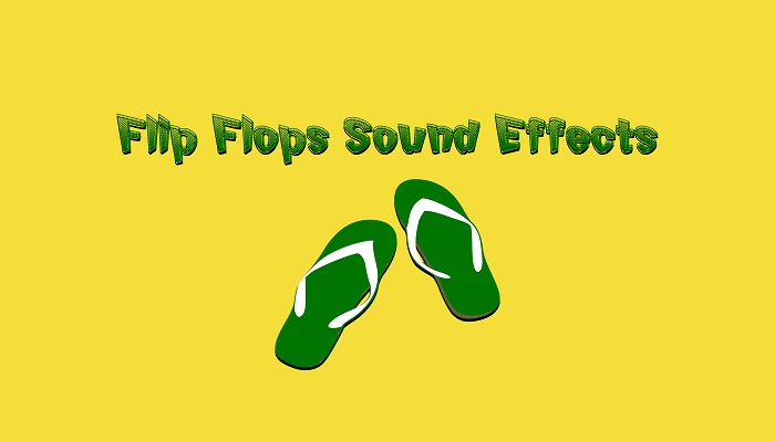 Flip Flops Sound Effects