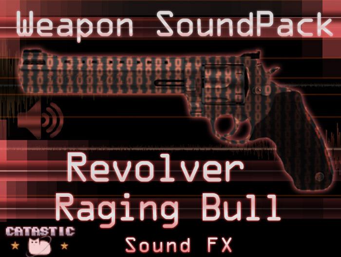 Weapon Sound Pack – Revolver: Taurus Raging Bull