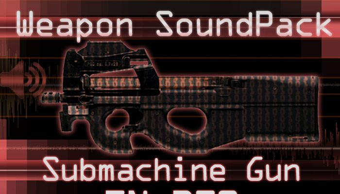 Weapon Sound Pack – SMG: FN P90