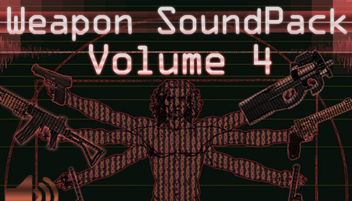 Weapon Sound Pack – Volume 4