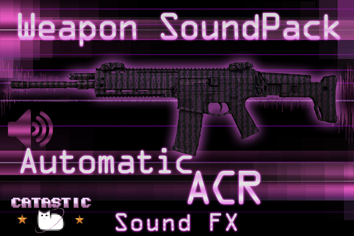 Weapon Sound Pack – Automatic Rifle: ACR