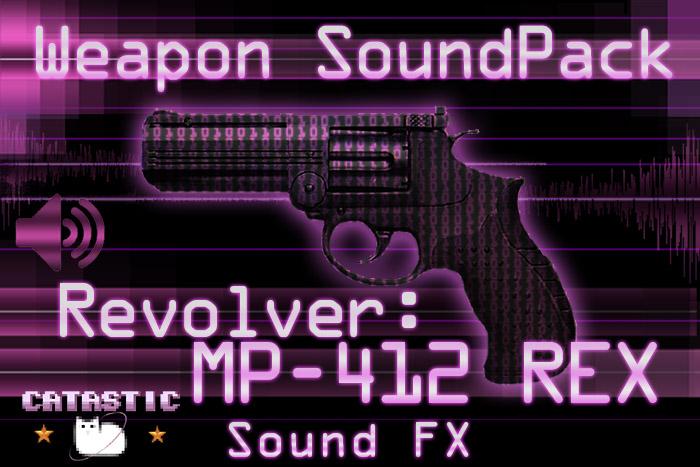 Weapon Sound Pack – Revolver: MP-412 REX