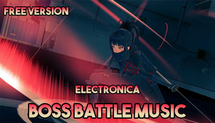 ELECTRONIC STYLE BOSS BATTLE MUSIC