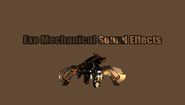 Exo Mechanical Sound Effects
