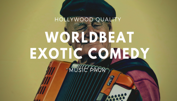 Worldbeat Exotic Comedy Music Pack