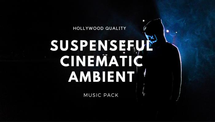 Suspenseful Cinematic Ambient Music Pack