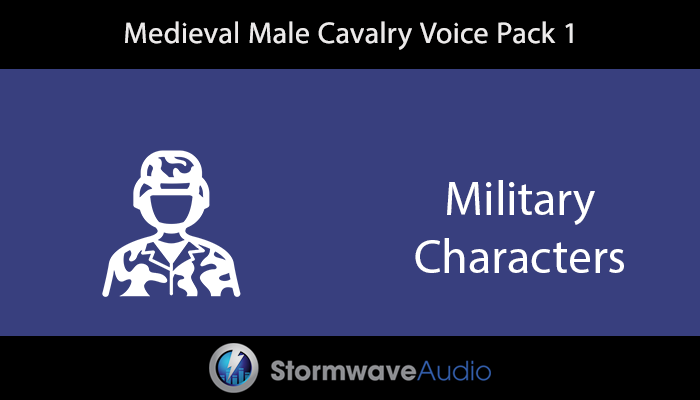 Medieval Cavalry Male Voice Pack 1