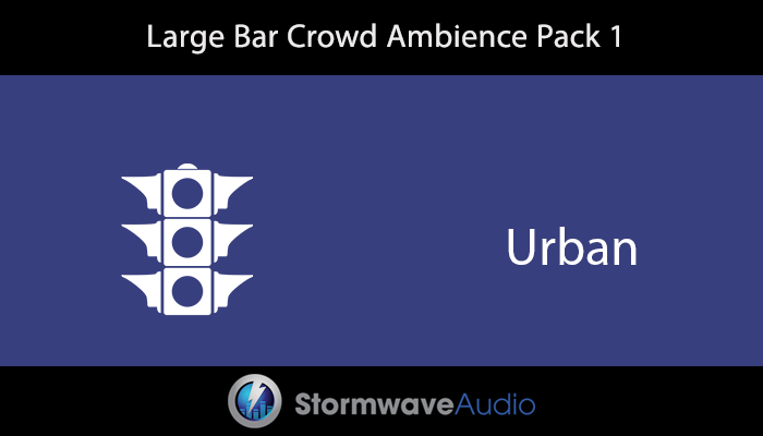 Large Bar Crowd Ambience Pack 1