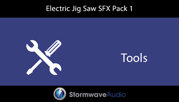 Electric Jig Saw Sound Effects Pack 1