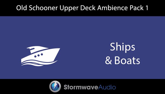 Old Schooner Upper Deck Ambience Pack 1
